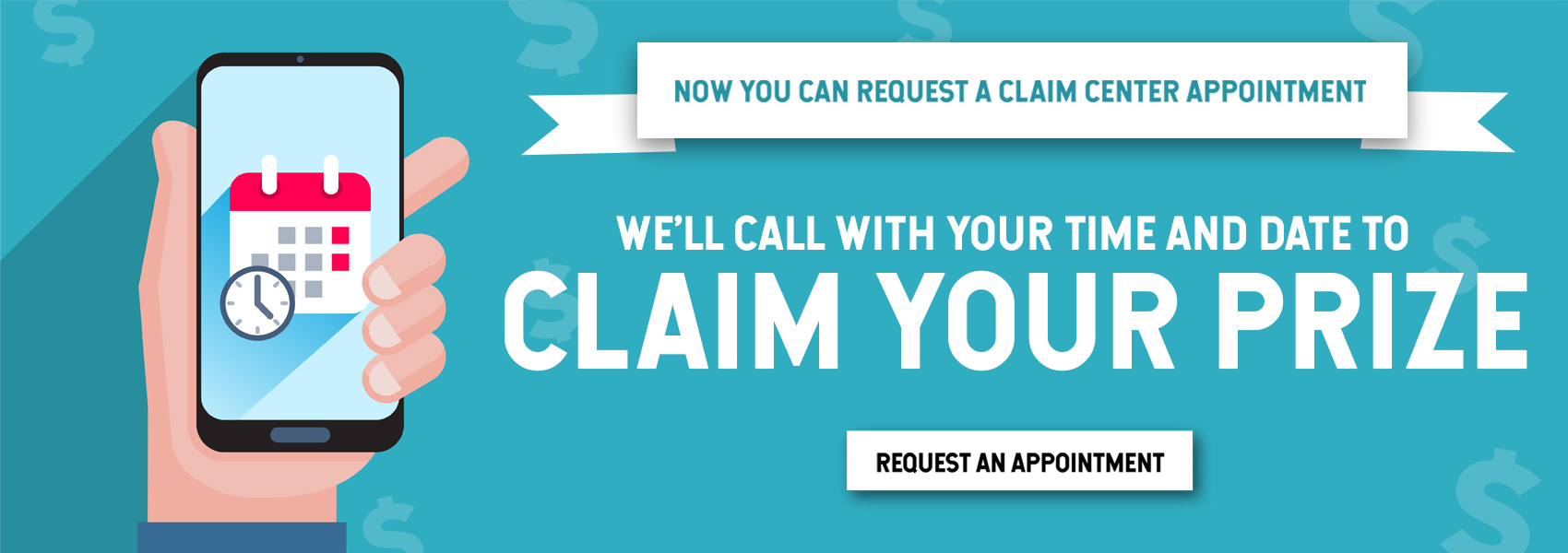Request a Claim Appointment. In order to claim your prize at a Claim Center, you will need to fill out the Request a Claim Appointment form and a Claims Specialist will contact you to set an appointment.